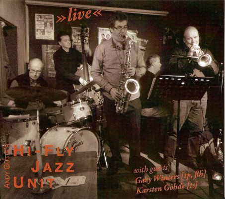 "Andy Gütte & HiFly Jazz Unit  – ""live"""